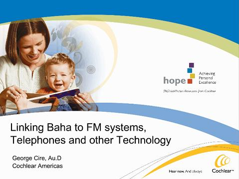 AudiologyOnline.com | Linking Baha to FM systems
